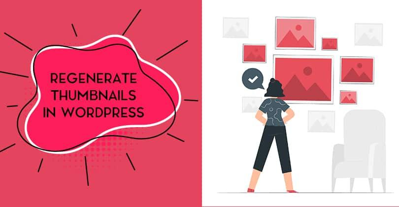 How to Regenerate Thumbnails in WordPress?