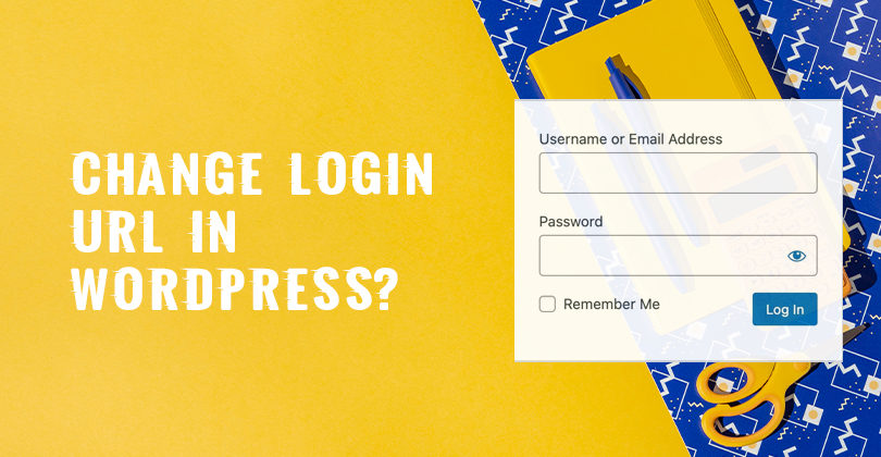 How to Change Login URL in WordPress?